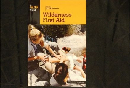 A photo of the book 'Basic Illustrated Wilderness First Aid', by William Forgey.