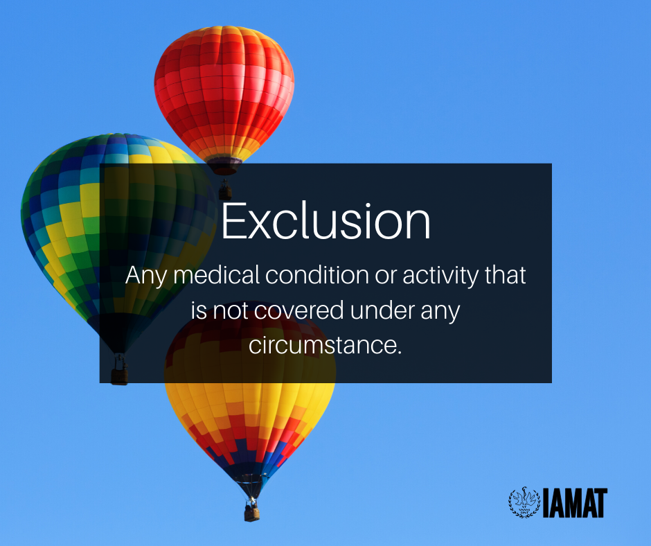 """Three hot air balloons with text: """"Exclusion: Any medical condition or activity that is not covered under any circumstance."""""""